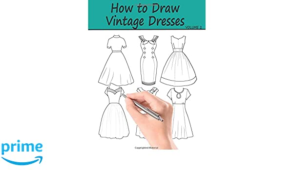How To Draw Vintage Dresses 40 Fabulous Vintage Dress Designs With