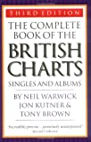 The Complete Book of the British Charts, Tony Brown and Jon Kutner, 1844490580