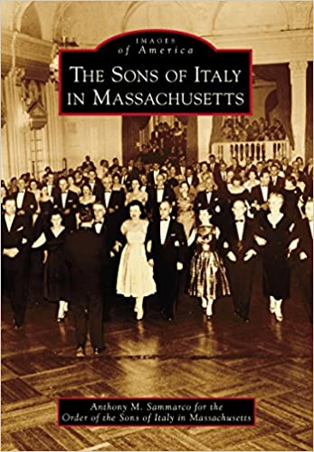 Sons of Italy in Massachusetts, The (Images of America)