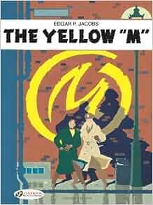 the yellow 39 m 39 blake mortimer edgar p jacobs 9781905460212 books. Black Bedroom Furniture Sets. Home Design Ideas