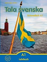 Tala svenska - Schwedisch A1: Lehrbuch