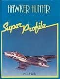 Hawker Hunter, Hardy, M. J., 0854294481