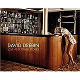 David Drebin - Love & Other Stories (Photo Bks.)