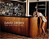 Love and Other Stories, David Drebin, 3866540345