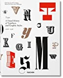 Type: A Visual History of Typefaces & Graphic Styles (Multilingual Edition)