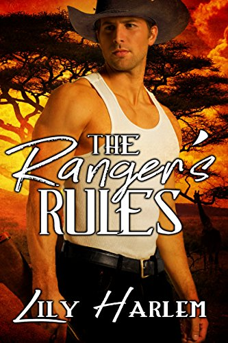 The Ranger's Rules by Lily Harlem