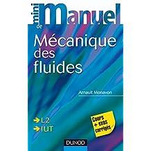 Mini manuel de Mécanique des fluides : Rappels de cours, exercices corrigés (Physique) (French Edition)