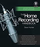 The Home Recording Handbook, Hal Leonard Corporation Staff and Dave Hunter, 087930958X