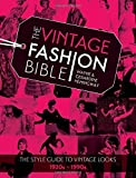 img - for The Vintage Fashion Bible: The style guide to vintage looks 1920s -1990s by Wayne Hemingway (2015-10-30) book / textbook / text book