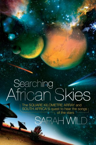 Searching African Skies: The Square Kilometre Array and South Africa's Quest to Hear the Songs of the Stars Very Large Array Telescope