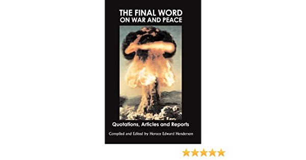 Amazon com: The Final Word on War and Peace: Quotations