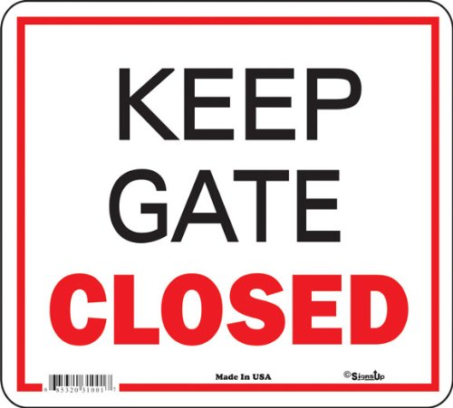 Keep Gate Closed - All Weather ()