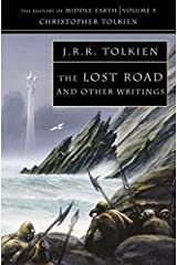 The Lost Road and Other Writings (The History of Middle-Earth Volume 5) Paperback