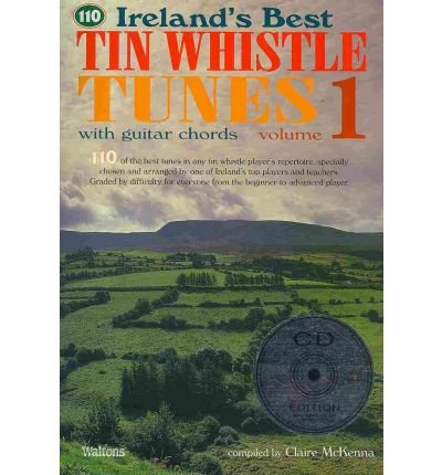 [(Ireland's Best Tin Whistle Tunes, Volume 1 )] [Author: Clare McKenna] [Sep-2011]