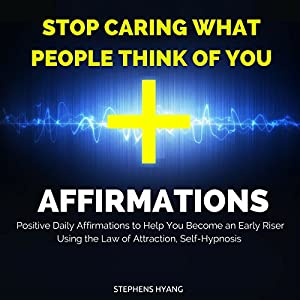 Stop Caring What People Think of You Affirmations Speech