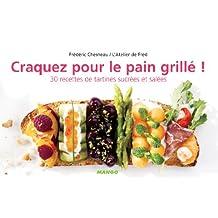 Craquez pour le pain grillé ! (Craquez...) (French Edition)