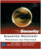 Disaster Recovery: Principles and Practices