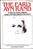 The Early Ayn Rand, Ayn Rand, 0453004652