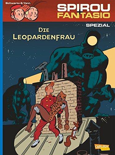 Spirou & Fantasio Spezial 19: Die Leopardenfrau Gebundenes Buch – 28. Oktober 2014 Yann Olivier Schwartz Marcel Le Comte Carlsen