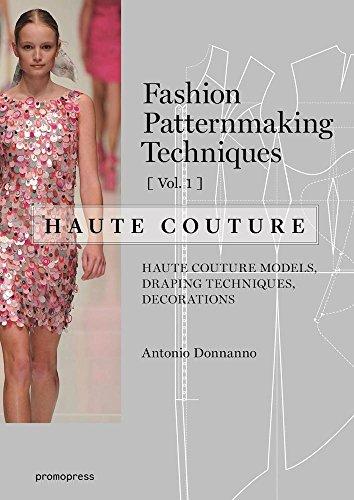 Fashion Patternmaking Techniques ? Haute couture [Vol 1]