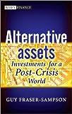 Alternative Assets, Guy Fraser-Sampson, 0470661372