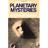 Planetary Mysteries: Megaliths, Glaciers, the Face on Mars and Aboriginal Dreamtime