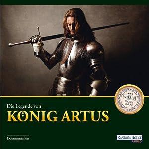 Die Legende von König Artus Hörbuch
