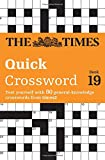 The Times 2 Crossword Book 19: The Times Quick Crossword Book 19