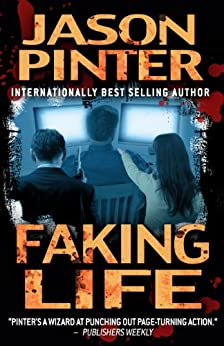 Faking Life by [Pinter, Jason]