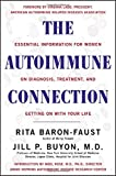 Download The Autoimmune Connection : Essential Information for Women on Diagnosis, Treatment, and Getting On with Your Life in PDF ePUB Free Online