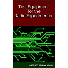 Test Equipment for the Radio Experimenter