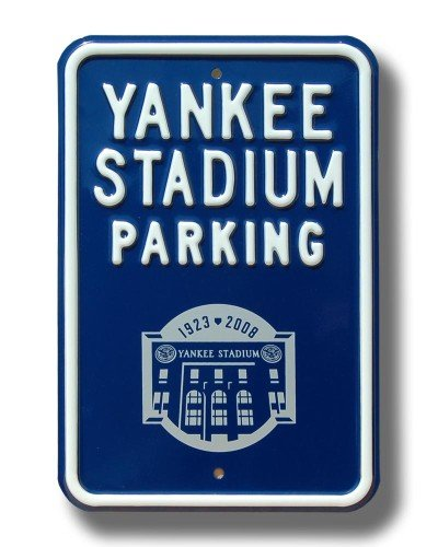 - New York Yankees Yankee Stadium 2008 Parking Sign