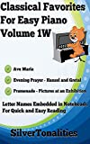 Classical Favorites for Easy Piano Volume 1W