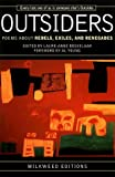 img - for Outsiders: Poems about Rebels, Exiles, and Renegades by Bosselaar, Laure-Anne (1999) Paperback book / textbook / text book