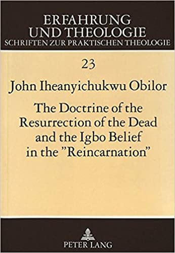 The Doctrine of the Resurrection of the Dead and the Igbo Belief in