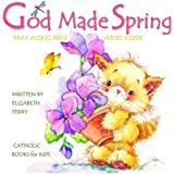 Amazon childrens catholic book for boys god made you watercolor catholic books for kids god made spring childrens bible verses childrens prayer book storybook negle Choice Image