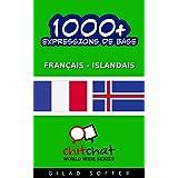1000+ Expressions de Base Français - Islandais (Bavardage Mondial)