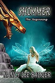 Shimmer: The Beginning: A Clan of Dragons Prequel by [Badger, Nancy Lee, Badger, Nancy Lee]
