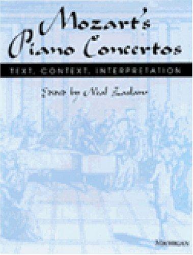 Mozart's Piano Concertos: Text, Context, Interpretation by University of Michigan Press