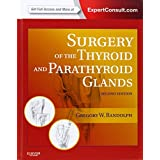 Surgery of the Thyroid and Parathyroid Glands: Expert Consult Premium Edition - Enhanced Online Features and Print