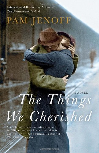 The Things We Cherished by Pam Jenoff (2012-07-10) pdf epub download ebook
