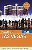 Fodor s Las Vegas 2016 (Full-color Travel Guide)