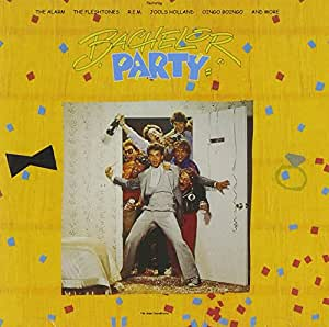 Bachelor Party: Original Motion Picture Soundtrack