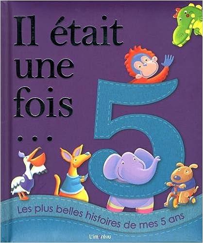 Livre gratuits Les plus belles histoires de mes 5 ans pdf, epub ebook