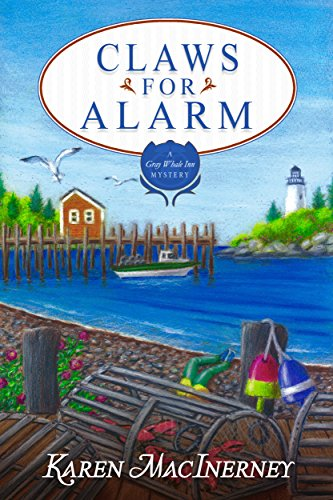 Claws for Alarm (Gray Whale Inn Mysteries Book 8)