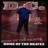 Home of the Braves by D.C.