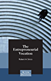 The Entrepreneurial Vocation