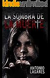 La sombra de la muerte: (Psicoterror)