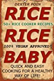 Rice Cooker Recipes: 50+ Rice Cooker Recipes - Quick & Easy for a Healthy Way of Life (Slow cooker recipes - rice cooker - recipes)