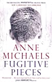 Front cover for the book Fugitive Pieces by Anne Michaels
